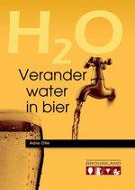 Verander water in bier