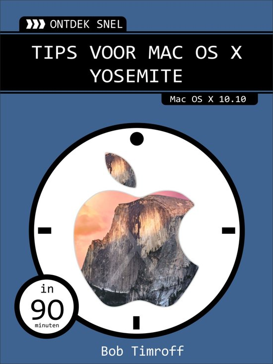 Ontdek snel - Tips voor Mac OS X Yosemite