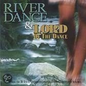Riverdance/Lord Of The Dance