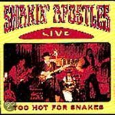 Live - Too Hot For Snakes