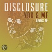 You And Me - The Remix EP
